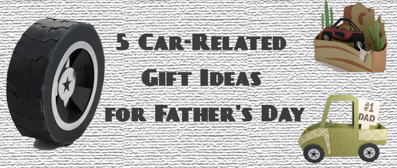 5 Car-Related Gift Ideas for Father's Day