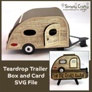 Teardrop Trailer Box SVG File