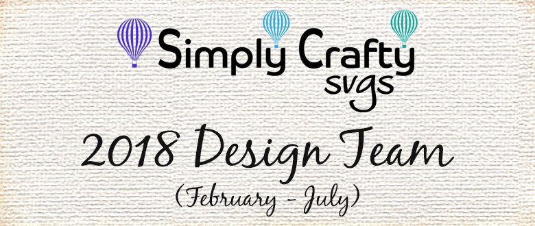 Simply Crafty SVGs 2018 Design Team