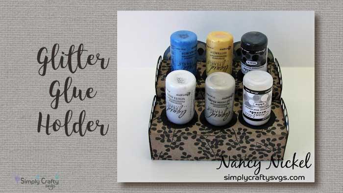 Glitter Glue Holder by DT Nancy