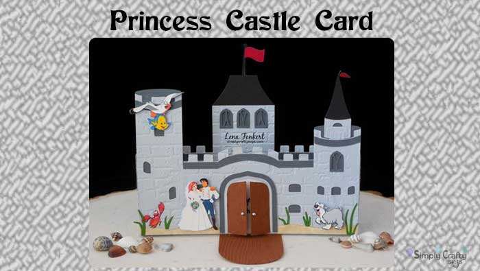 Princess Castle Card by DT Lena