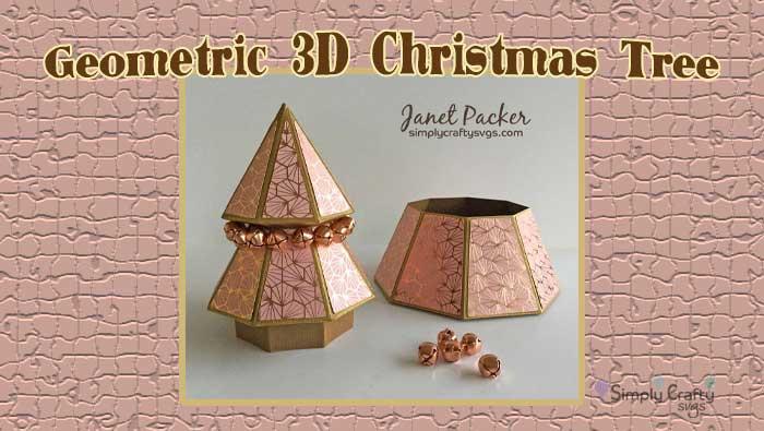 Geometric 3D Christmas Tree Box by DT Janet