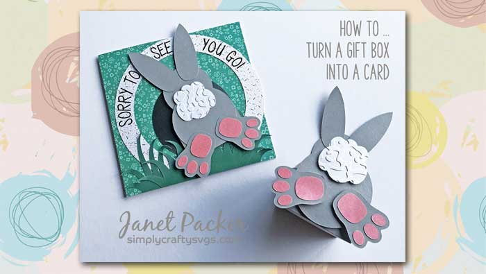 Turn Bunny Gift Box Into a Card by DT Janet
