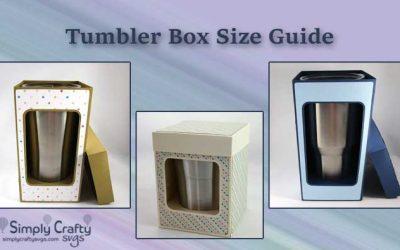 Tumbler Box Size Guide