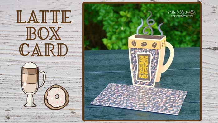Latte Box Card By Helle