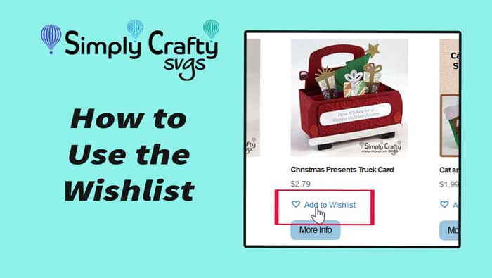 How to Use the Wishlist on Simply Crafty SVGs
