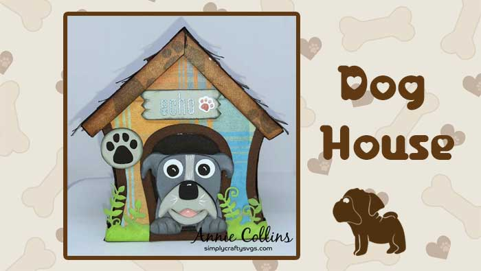 Dog House by Annie