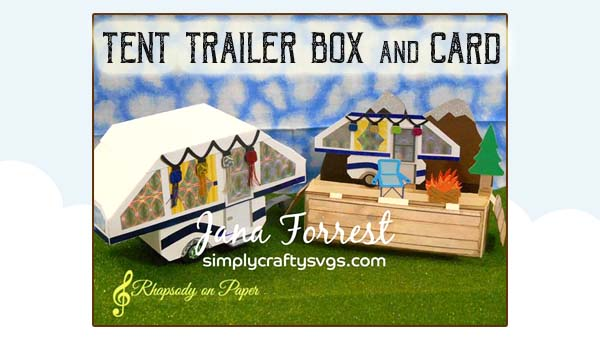 Tent Trailer Box and Card by Jana