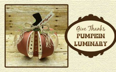 Give Thanks Pumpkin Luminary by Leslie