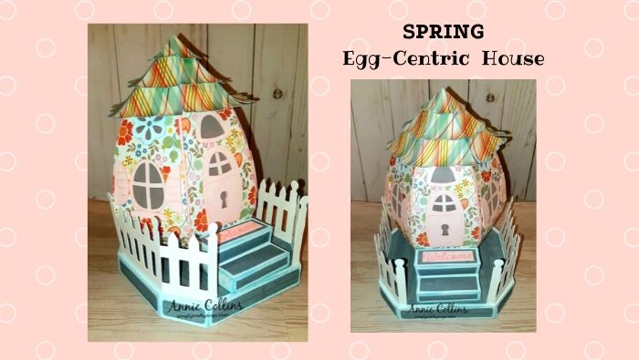 Spring Egg-Centric House by Annie