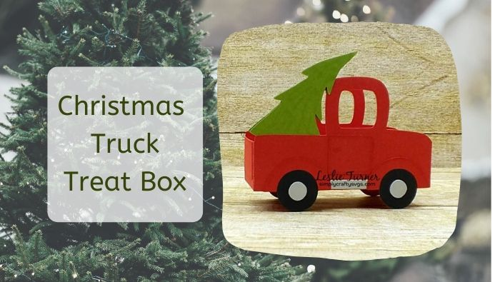 Christmas Truck Treat Box by Leslie