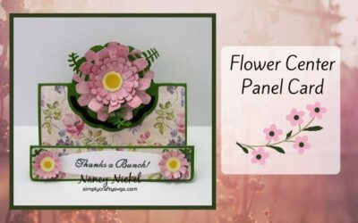Flower Center Panel Card by Nancy
