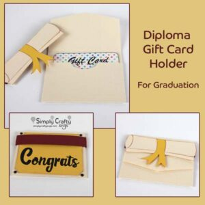 Diploma Gift Card Holder SVG File