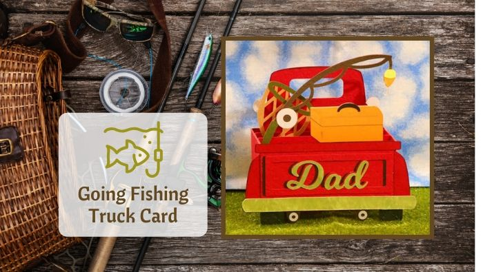 Fishing Truck Card by Jana