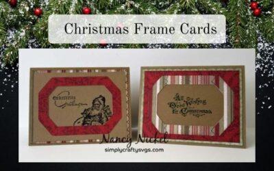 Christmas Frame Cards by Nancy
