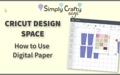 Cricut Design Space How to Use Digital Paper