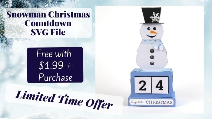 (Expired Offer) FREE Snowman Christmas Countdown SVG for Limited Time
