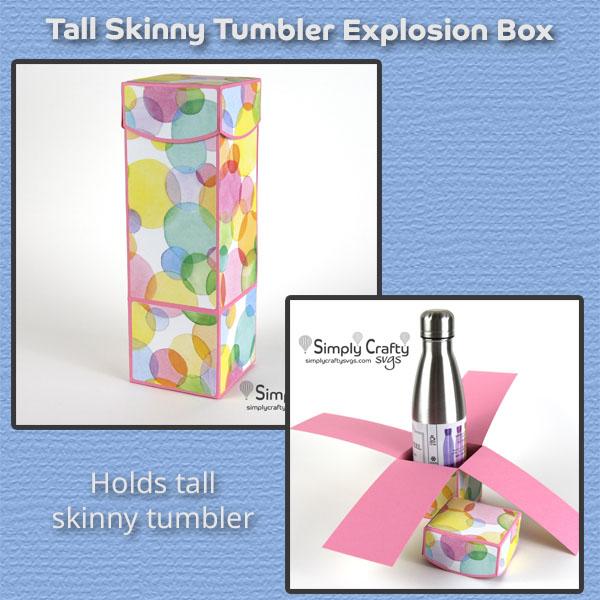 Tall Skinny Tumbler Explosion Box SVG File