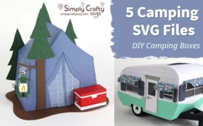 Our Camping SVG Designs | 5 3D Camping SVG Files